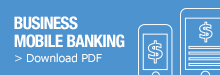 Click to download business mobile banking PDF information