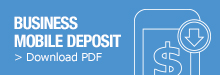 Click to download business mobile deposit PDF information