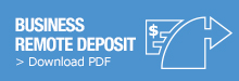 Click to download business remote deposit PDF information