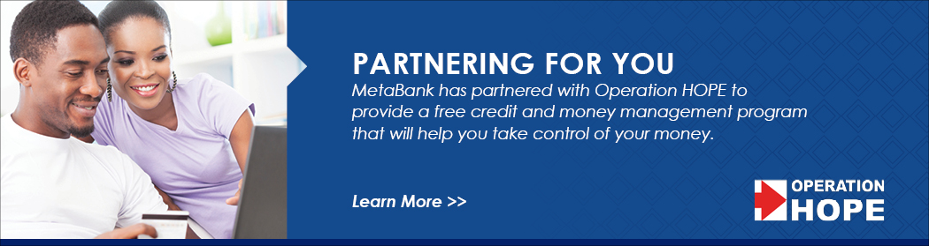 Operation Hope and MetaBank Partnering for You
